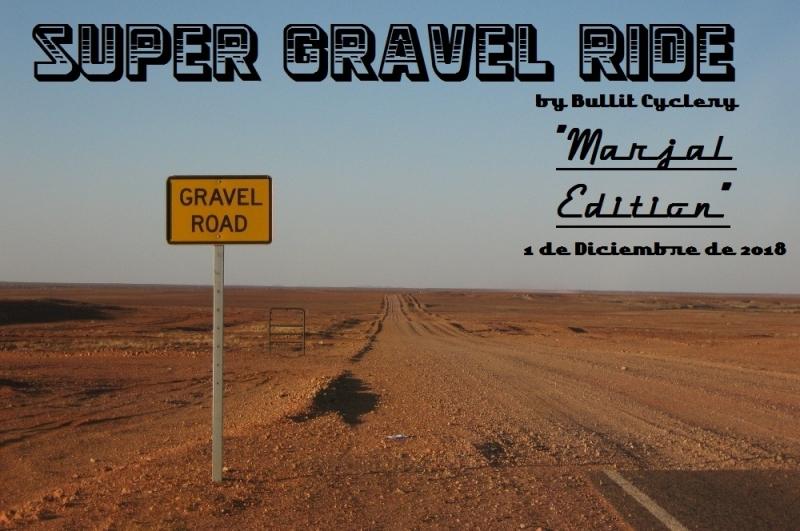 SÚPER GRAVEL RIDE (Marjal Edition)
